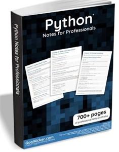 Python Notes for Professionals – Free, Must Have Resource